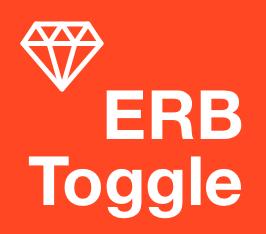 ERB Toggle